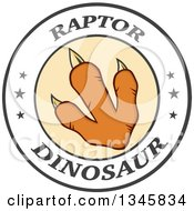Clipart Of An Orange Raptor Dinosaur Foot Print In A Circle With Stars And Text Royalty Free Vector Illustration