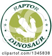 Clipart Of A White Raptor Dinosaur Foot Print In A Green And White Label With Stars And Text 2 Royalty Free Vector Illustration
