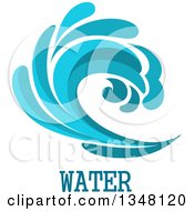 Clipart Of A Blue Splash Or Surf Wave With Water Text 11 Royalty Free Vector Illustration