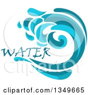 Clipart Of A Blue Splash Or Surf Wave With Water Text 12 Royalty Free Vector Illustration