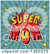 Clipart Of A Comic Styled Super Mom Burst With Stars Over Grungy Rays Royalty Free Vector Illustration by Pushkin