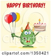 Clipart Of A Happy Birthday Greeting Over A Green Horned Monster Holding A Cake And Party Balloons Over Yellow Royalty Free Vector Illustration