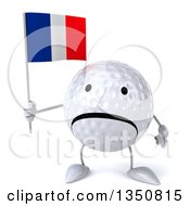Clipart Of A 3d Unhappy Golf Ball Character Holding A French Flag Royalty Free Illustration