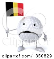 Clipart Of A 3d Unhappy Golf Ball Character Holding A Belgian Flag Royalty Free Illustration