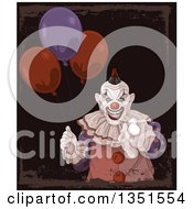Clipart Of A Creepy Halloween Clown Pointing At The Viewer And Holding Party Balloons Over Dark Grunge Royalty Free Vector Illustration
