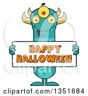 Clipart Of A Turquoise Three Eyed Horned Monster Holding A Happy Halloween Sign Royalty Free Vector Illustration
