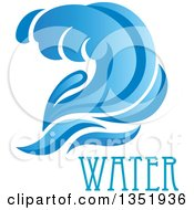 Clipart Of A Blue Splash Or Surf Wave With Water Text 13 Royalty Free Vector Illustration
