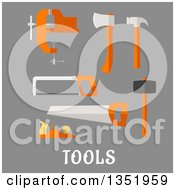 Clipart Of A Flat Design Axe Hammer Hand Saw Claw Hammer Bench Vice Jack Plane And Hacksaw With Text Tools Over Gray Royalty Free Vector Illustration