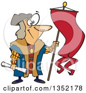 Clipart Of Cartoon Christopher Columbus Holding A Scroll And Flag Royalty Free Vector Illustration
