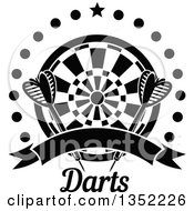 Clipart Of Black And White Throwing Darts Over A Target A Star Circle Of Dots And Blank Ribbon Banner Above Text Royalty Free Vector Illustration
