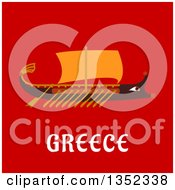 Clipart Of A Flat Design Wooden Rowing Warship Over Greece Text On Red Royalty Free Vector Illustration by Vector Tradition SM