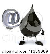3d Oil Drop Character Holding An Email Arobase At Symbol On A White Background