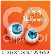 Happy Halloween Greeting Over Eyeballs On Orange