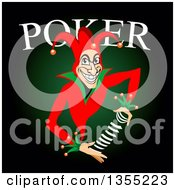 Clipart Of A Grinning Joker Shuffling Cards Under Poker Text Over Black And Green Royalty Free Vector Illustration