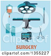Clipart Of A Flat Design Operating Table Surgical Lamp Scalpel Forceps Sponge Gloves Heartbeat Monitor Blood Bag And Text On Blue Royalty Free Vector Illustration by Vector Tradition SM