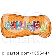 Clipart Of A Cartoon Stitched Saturday Day Of The Week Over Orange Polka Dots Royalty Free Vector Illustration