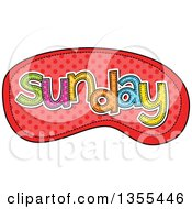 Clipart Of A Cartoon Stitched Sunday Day Of The Week Over Red Polka Dots Royalty Free Vector Illustration