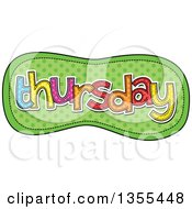 Clipart Of A Cartoon Stitched Thursday Day Of The Week Over Green Polka Dots Royalty Free Vector Illustration