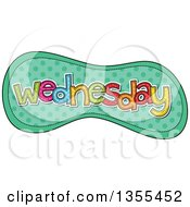 Clipart Of A Cartoon Stitched Wednesday Day Of The Week Over Green Polka Dots Royalty Free Vector Illustration