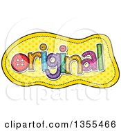 Clipart Of A Cartoon Stitched Word Original Over Yellow Polka Dots Royalty Free Vector Illustration