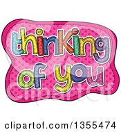 Cartoon Stitched Words Thinking Of You Over Pink Polka Dots