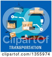 Clipart Of A Flat Design Cargo Ship Containers Hand Truck And Conveyor Belt With Delivery Boxes Over Text On Blue Royalty Free Vector Illustration