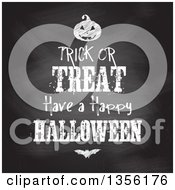 Clipart Of A Trick Or Treat Have A Happy Halloween Greeting In Chalk Over A Blackboard With A Bat And Jackolantern Royalty Free Vector Illustration