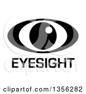 Black And White Eyesight Icon With Text