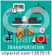 Clipart Of Flat Design Container Ship Cargo Crane Wooden And Steel Containers Barcode With Magnifier Compass And Delivery Truck Over Text On Turquoise Royalty Free Vector Illustration