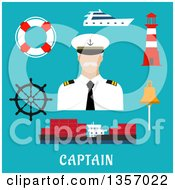 Clipart Of A Flat Design Captain With A Helm Cargo Ship Yacht Lifebuoy Bell And Lighthouse Over Text On Blue Royalty Free Vector Illustration