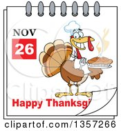 Clipart Of A November 26th Happy Thanksgiving Day Calendar With A Turkey Bird Chef Holding A Hot Pie Royalty Free Vector Illustration