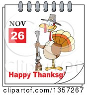 Clipart Of A November 26th Happy Thanksgiving Day Calendar With A Pilgrim Turkey Bird Holding A Gun Royalty Free Vector Illustration by Hit Toon