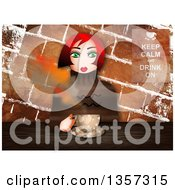 Green Eyed Red Haired Caucasian Woman Sitting With Coffee Against Grungy Bricks With A Keep Calm And Drink On Sign