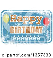 Grungy Blue Rubber Stamp Styled Happy Birthday Sign With Stars And Party Balloons