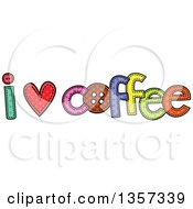 Clipart Of A Doodled I Heart Coffee Design With Stitches Royalty Free Vector Illustration