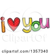Clipart Of A Doodled I Heart You Design With Stitches Royalty Free Vector Illustration