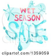 Clipart Of A Wet Season Sale Design With Water Royalty Free Vector Illustration