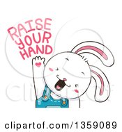 Clipart Of A Cute White Bunny Rabbit Boy Student Raising His Hand With Text Royalty Free Vector Illustration