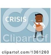 Clipart Of A Flat Design Black Business Man Holding An Enema Next To Crisis Text On A Blue Background Royalty Free Vector Illustration
