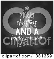 Clipart Of A White Chalk Merry Christmas And A Happy New Year Greeting In The Shape Of A Tree On A Blackboard Royalty Free Vector Illustration