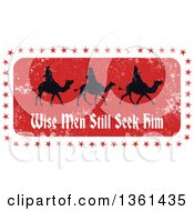 Clipart Of Rubber Stamp Styled Christmas Silhouetted Three Kings With Wise Men Still Seek Him Text Royalty Free Vector Illustration by Prawny