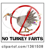Clipart Of A Cartoon Brown Thanksgiving Turkey Bird Farting In A Restricted Symbol Over No Turkey Farts Text Royalty Free Vector Illustration