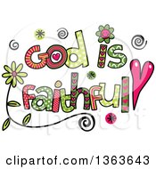 Clipart Of Colorful Sketched God Is Faithful Word Art Royalty Free Vector Illustration