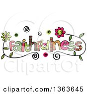 Clipart Of Colorful Sketched Faithfulness Word Art Royalty Free Vector Illustration