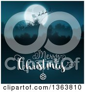 Merry Christmas Greeting Under A Silhouetted Santa Flying His Magic Sleigh Over A Full Moon And Mountains