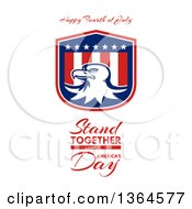 Clipart Of A Bald Eagle Shield With Happy Fourth Of July Stand Together United For Americas Day Text On White Royalty Free Illustration