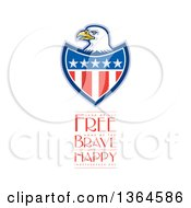 Clipart Of A Bald Eagle Shield With Land Of The Free Home Of The Brave Happy Independence Day Text On White Royalty Free Illustration