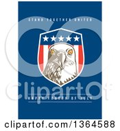 Clipart Of A Bald Eagle Shield With Stand Together United Happy Fourth Of July Text On Blue Royalty Free Illustration