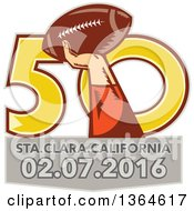 Clipart Of A Super Bowl 50 Sports Design With A Woodcut Hand Holding Up A Football Over Text Royalty Free Vector Illustration