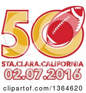 Clipart Of A Super Bowl 50 Sports Design With A Red Football Over Santa Clara California Text Royalty Free Vector Illustration
